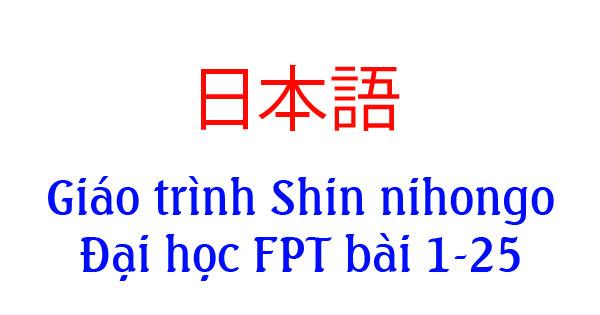 Giáo trình Shin Nihongo bài 1-25